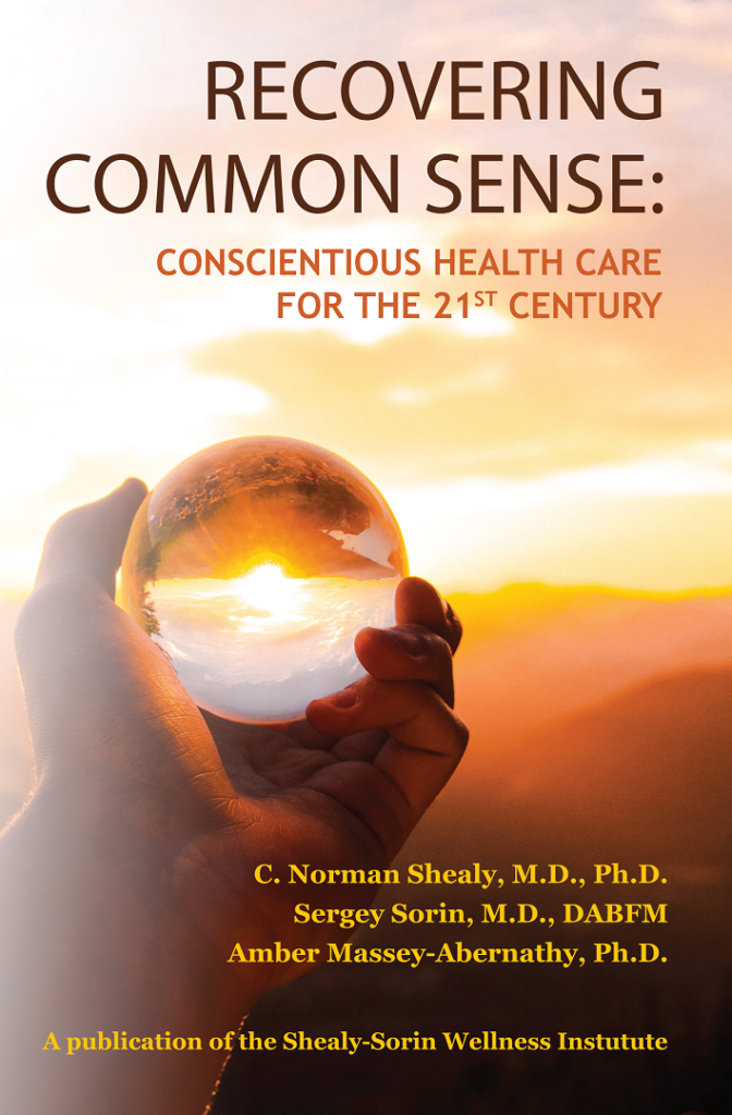 Recovering Common Sense Book By Dr. Norman Shealy & Dr. Sergey Sorin